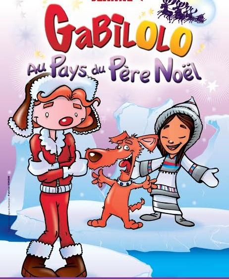 Humour Pere Noel Image.Gabilolo Au Pays Du Pere Noel Le Theatre De Jeanne